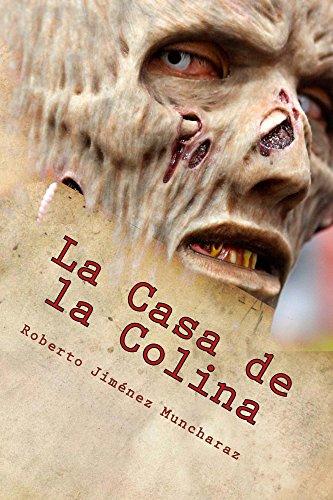 Casa De - La Casa de la Colina (Spanish Edition)