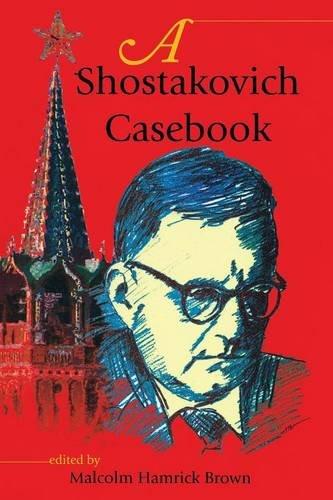 A Shostakovich Casebook (Russian Music Studies)