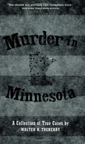 Murder in Minnesota - Walter N. Trenerry