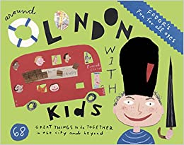 Book Fodor's Around London with Kids (Fodor's Around London with Kids: 68 Great Things to Do Together)