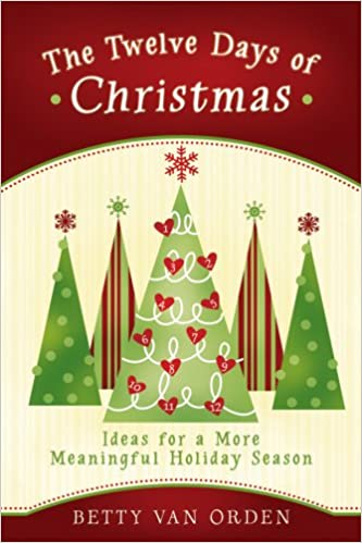 12 Days Of Christmas Ideas.The Twelve Days Of Christmas Ideas For A More Meaningful