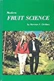img - for Modern fruit science: Orchard and small fruit culture book / textbook / text book