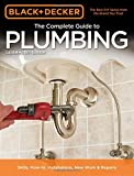 Black & Decker The Complete Guide to Plumbing, 6th edition (Black & Decker Complete Guide)