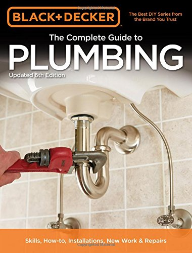 black-decker-the-complete-guide-to-plumbing-6th-edition-black-decker-complete-guide