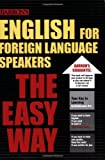English for Foreign Language Speakers the Easy Way, Christina Lacie, 0764137360