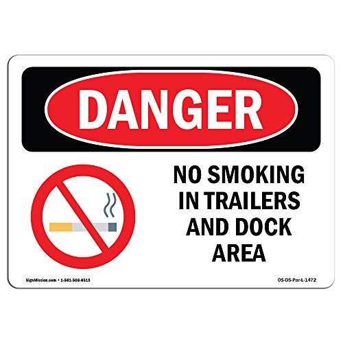 OSHA Danger Sign - No Smoking In Trailers And Dock Area | Choose from: Aluminum, Rigid Plastic Or Vinyl Label Decal | Protect Your Business, Construction Site, Warehouse & Shop Area |  Made in The USA from SignMission
