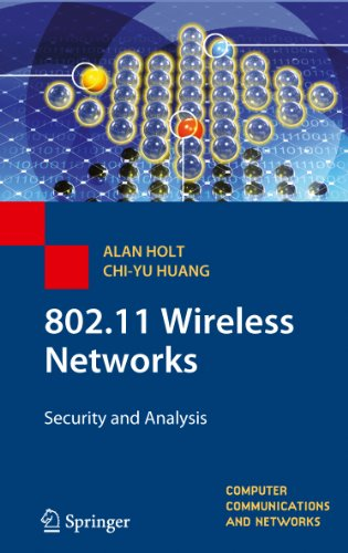 Download 802.11 Wireless Networks: Security and Analysis (Computer Communications and Networks) Pdf