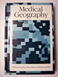 Medical Geography, Meade, Melinda S. and Florin, John W., 0898627818