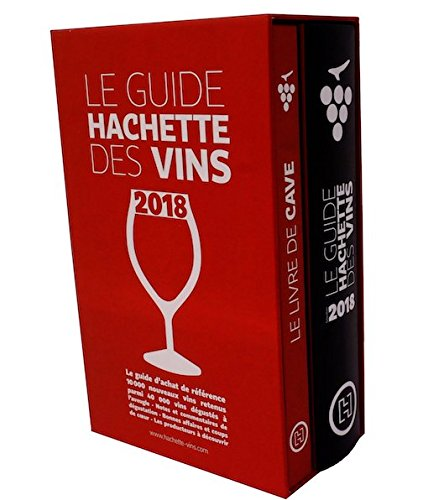 Le Guide Hachette des vins 2018 + livre de cave [ coffret - Wine Guide and Accompanying Wine Cellar Book ] (French Edition) by French and European Publications Inc