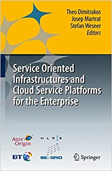 Book Service Oriented Infrastructures and Cloud Service Platforms for the Enterprise
