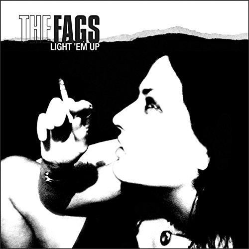 Light Em Up from FAGS