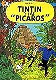 Tintin - Los Picaros (Spanish Edition)