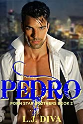 Pedro (Porn Star Brothers Book 2)