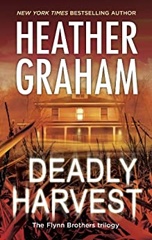 Deadly Harvest (The Flynn Brothers Trilogy Book 2) by [Graham, Heather]