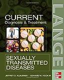 Diagnosis and Treatment, Jeffrey D. Klausner, 0071456066