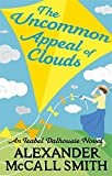 The Uncommon Appeal of Clouds by Alexander McCall Smith front cover