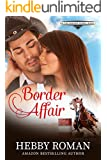 Border Affair (On The Border Series Book 2)