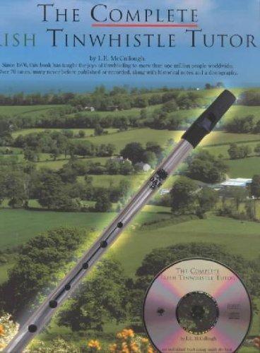 - The Complete Irish Tin Whistle Tutor
