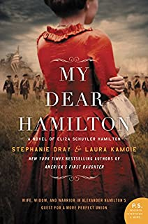Book Cover: My Dear Hamilton: A Novel of Eliza Schuyler Hamilton