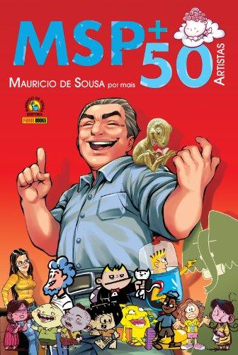 Msp +50 – Maurício de Sousa Por Mais 50 Artistas (Capa Dura)