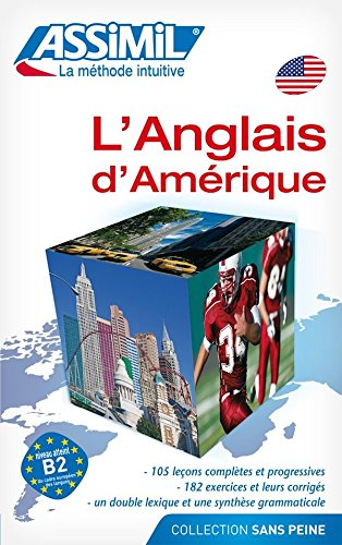 Assimil Language Courses : L'Americain sans Peine (American English for French speakers) - book only (English and French Edition)