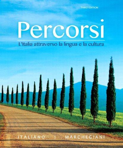 Download Percorsi: L'Italia attraverso la lingua e la cultura (3rd Edition) Pdf
