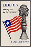img - for Liberia: The Quest for Democracy (A Midland Book) Paperback June 1, 1987 book / textbook / text book