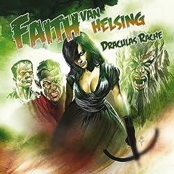 Draculas Rache (Faith van Helsing 40)