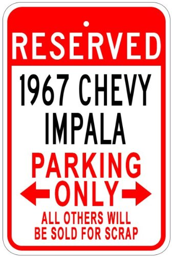 Chevy Impala Sign - 1967 67 CHEVY IMPALA Aluminum Parking Sign - 10 x 14 Inches