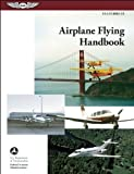 img - for Airplane Flying Handbook: ASA FAA-H-8083-3A (FAA Handbooks series) Paperback January 1, 2013 book / textbook / text book