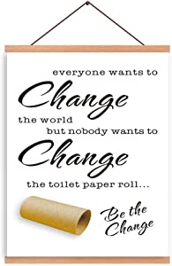 CHDITB Toilet Paper Theme Art Print Wash Room Magnetic Natural Wood Hanger Frame Poster, Canvas Unique Symbols Be The Change Painting 28X45cm Wall Hanging Creative Saying For Toilet Bathroom Decor