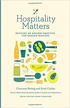 Book Hospitality Matters: Reviving an Ancient Practice for Modern Mission