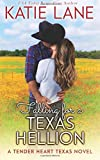 Falling for a Texas Hellion (Tender Heart Texas) (Volume 3)