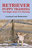 Retriever Puppy Training, Clarice Rutherford and Cherylon Loveland, 0931866383