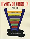 Lessons on Character, Pastor Mikel L. Moore, 1572584785
