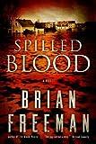 Spilled Blood: A Novel
