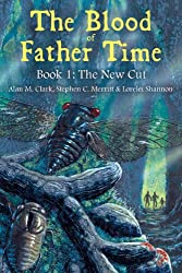 The Blood of Father Time, Book 1: The New Cut (English Edition)