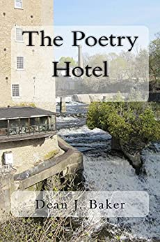 The Poetry Hotel by [Baker, Dean J.]