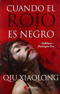 Cuando el rojo es negro par Xiaolong