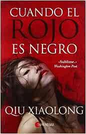 Cuando el rojo es negro (Tapa Negra): Amazon.es: Qiu