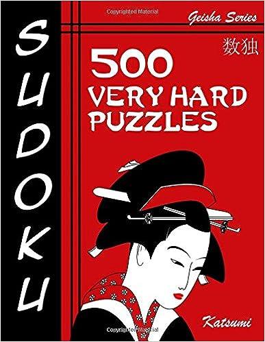 Book Sudoku 500 Very Hard Puzzles: Geisha Series Book: Volume 15