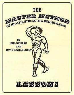 MASTER METHOD HEALTH STRENGTH BODYBUILDING ebook
