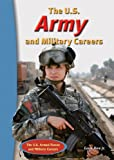 The U. S. Army and Military Careers, Earle Rice Jr., 0766032612