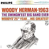 Woody Herman-1963 Swingin'est Big Band Ever (25th Year-His Greatest)