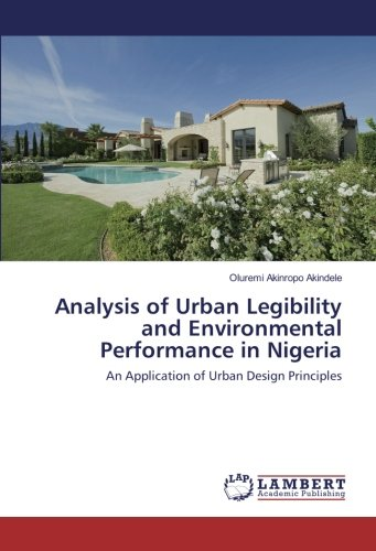 Analysis of Urban Legibility and Environmental Performance