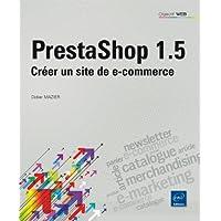 Prestashop 1.5 - Créer un site de e-commerce