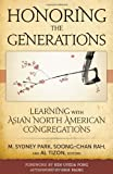 Honoring the Generations: Learning with Asian North American Congregations