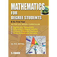 Mathematics for Degree Students (For B.Sc. First Year)