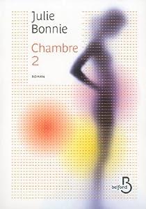 vignette de 'Chambre 2 (Julie B. Bonnie)'