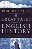 Great Tales from English History: The Truth About King Arthur, Lady Godiva, Richard the Lionheart, and More: 1